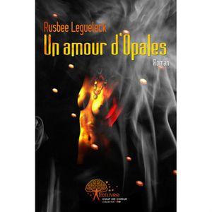 AUTRES LIVRES UN AMOUR D'OPALES