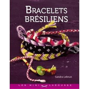 LIVRE LOISIRS CRÉATIFS Bracelets brésiliens