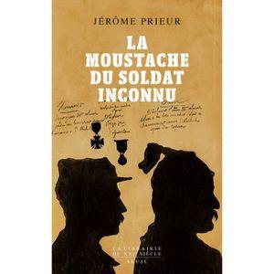 LIVRE HISTOIRE FRANCE La moustache du soldat inconnu