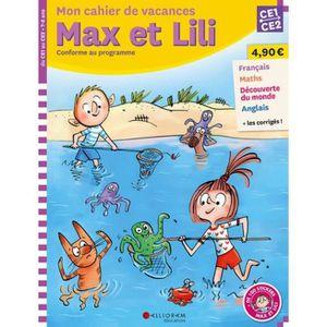 MANUEL PRIMAIRE Mon cahier de vacances Max et Lili du CE1 au CE2