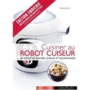 GUIDES CUISINE Livre LAROUSSE Cuisinier au robot cuiseur (avec re