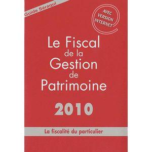 LIVRE DROIT AFFAIRES Le fiscal de la gestion de patrimoine 2010