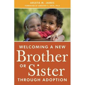 LIVRE MODE DE VIE Welcoming a New Brother or Sister Through Adopt…