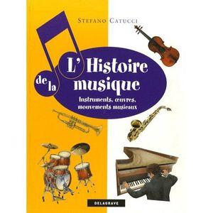 Livre 6-9 ANS L'Histoire de la Musique
