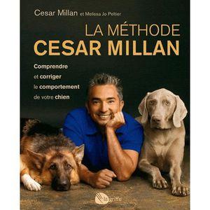 LIVRE ANIMAUX La méthode Cesar Millan