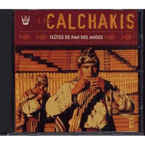 Flûte de pan des Andes by Los Calchakis (CD) - Achat CD cd musique ...