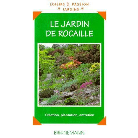 Le jardin de rocaille - Achat / Vente livre Wolfgang Horster ...