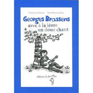 Livre 6-9 ANS Georges Brassens, avec à la lèvre un doux chant