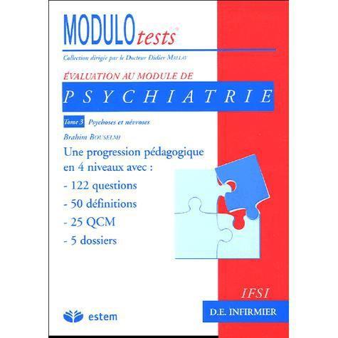 Psychiatrie t.3 ; psychoses et nevroses - Achat / Vente livre Brahim ...