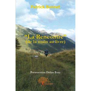 """AUTRES LIVRES """"LA RENCONTRE"""" (DE LA MAIN AU LIVRE)"""