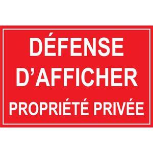 PANNEAU EXTÉRIEUR Panneau défense d'afficher propriété privée