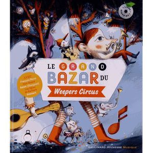 Livre 3-6 ANS Le grand bazar du Weepers Circus