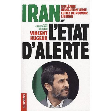 LIVRE HISTOIRE MONDE Iran, l'état d'alerte