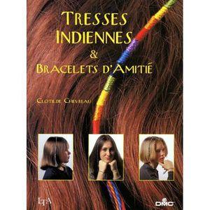 AUTRES LIVRES Tresses indiennes & bracelets d'amitie