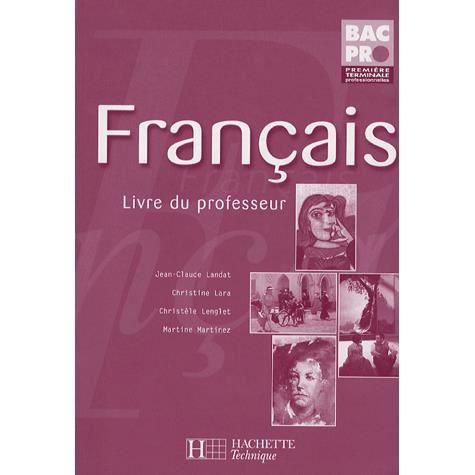 Francais 1re Terminale Bac Pro Ed2006 Livre P