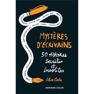 LITTÉRATURE FRANCAISE Livre - mystères d'écrivains ; 50 histoires secrèt