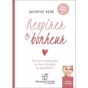 LIVRE DÉVELOPPEMENT Respirez le bonheur -Jacynthe René - Livre audio 2