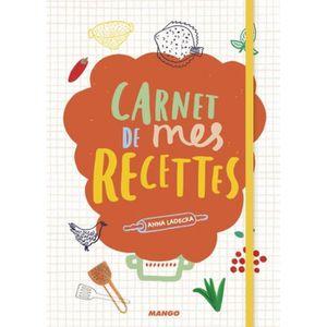 Mes Recettes Cahier de recettes /à /écrire 120 recettes et notes