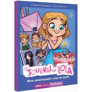 Livre 9 -12 ANS Le journal de Lola Tome 2