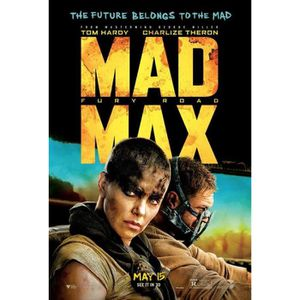 AFFICHE - POSTER Affiche du film Mad Max: Fury Road (Dimensions : 6