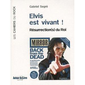 LIVRE MUSIQUE Elvis est vivant !