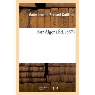 LITTÉRATURE FRANCAISE Sur Alger