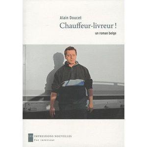 LITTÉRATURE FRANCAISE Chauffeur-livreur !