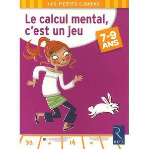 AUTRES LIVRES Le calcul mental, c'est un jeu ; 7/9 ans