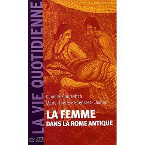 HISTOIRE ANTIQUE La femme dans la Rome antique