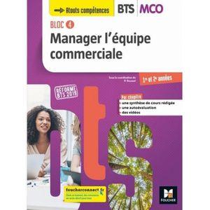 LIVRE GESTION Manager l'équipe commerciale BTS MCO bloc 4. Manue