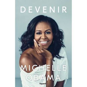 ACTUALITÉS MÉDIATIQUES Devenir - Michelle Obama