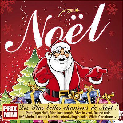 les plus belles chansons de noel NOËL   Compilation   Achat CD cd compilation pas cher   les plus belles chansons de noel