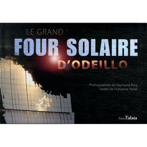 AUTRES LIVRES LE GRAND FOUR SOLAIRE D'ODEILLO