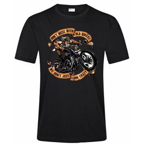 T-SHIRT Don't Mess with Old Bikers We Don't Just Look Craz