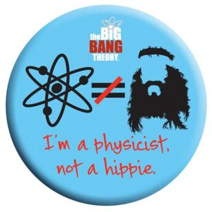 DVD FILM Big Bang Theory : Physicist not a hippie ! Badge 2