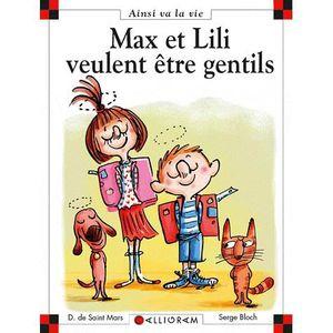 Livre 6-9 ANS Max et Lili veulent être gentils