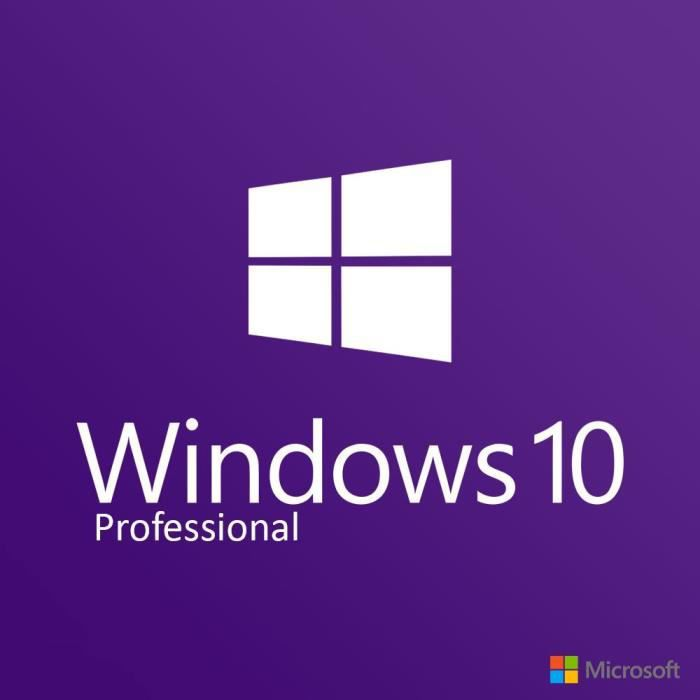 BUREAUTIQUE À TÉLÉCHARGER Windows 10 Professionnel 32 & 64 bits