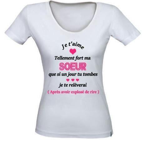 idée cadeau grande soeur Tee shirt Je t'aime tellement ma soeur, T shirt idée cadeau  idée cadeau grande soeur