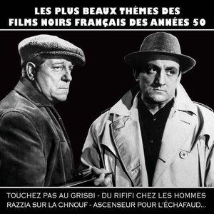 CD MUSIQUE DE FILM - BO Les plus beaux thèmes des films noirs français …