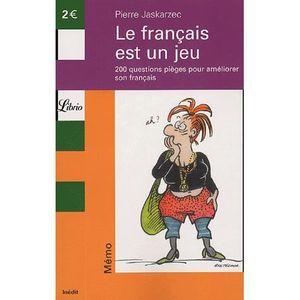 DICTIONNAIRES Le français est un jeu