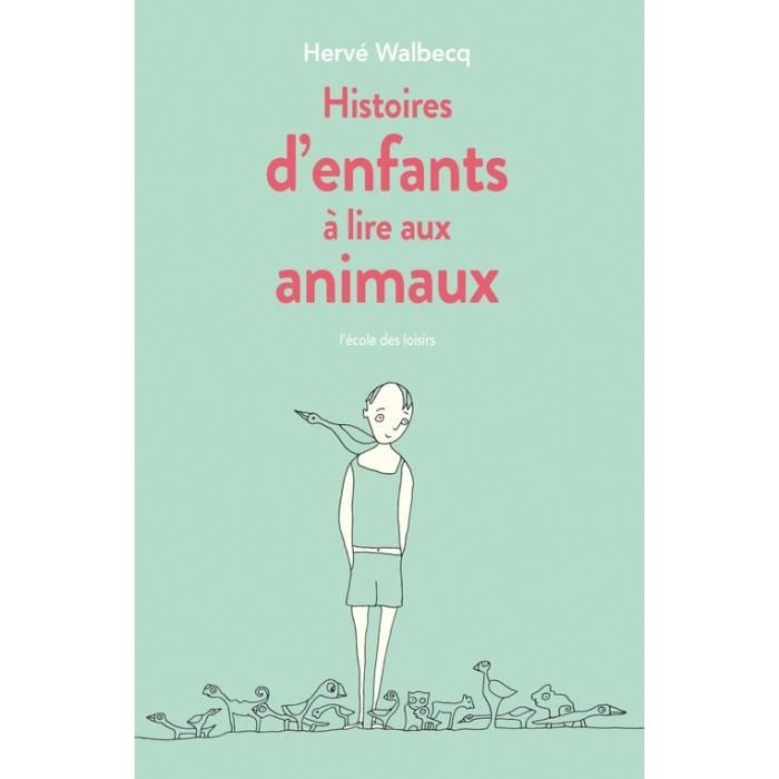Livre 9 -12 ANS Histoires d'enfants à lire aux animaux