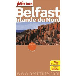 GUIDES MONDE Petit Futé Belfast Irlande du Nord