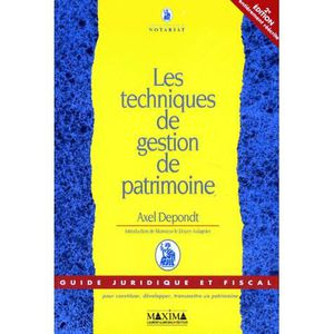 AUTRES LIVRES Les techniques de gestion de patrimoine ; 2e ed...