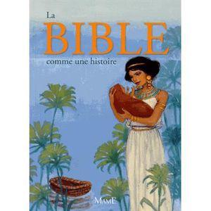 LIVRE RELIGION La Bible comme une histoire