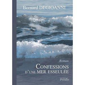 LITTÉRATURE FRANCAISE Confessions d'une Mer esseulée