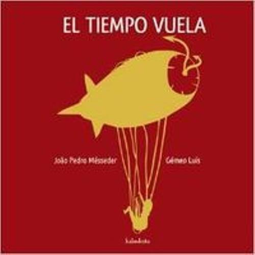BATTERIE VÉHICULE Livre en espagnol -(e).tiempo vuela.(libros para s