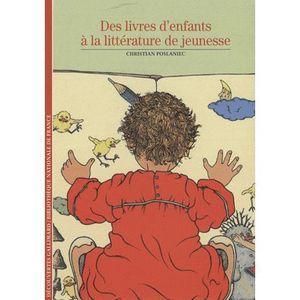 ENCYCLOPÉDIE Des livres d'enfant à la littérature de jeunesse