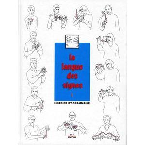 LIVRE PARAMÉDICAL La langue des signes