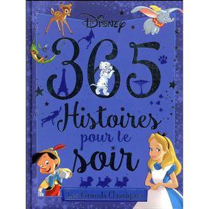 Livre 9 -12 ANS Livre - grands classiques, 365 histoires pour le s