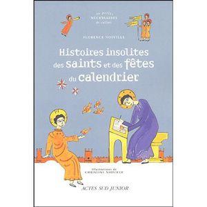 LIVRE RELIGION Histoires insolites des saints et des fêtes du cal
